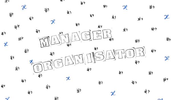 #4 - Manager Organisator +